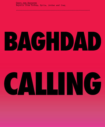 "Cover von ""Baghdad Calling"", 2008"