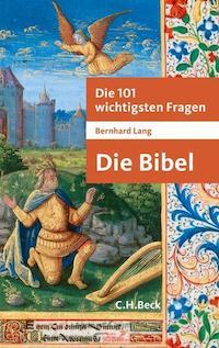 die_101_wichtigsten_fragen_die_bibel