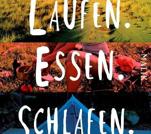"""Christine Thürmer: """"Laufen. Essen. Schlafen."""""""