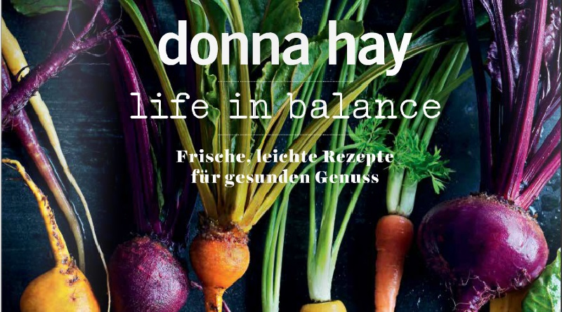 "Donna Hay: ""life in balance"""