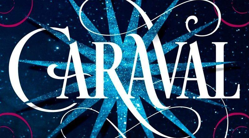 """Stephanie Garber: """"Caraval"""""""
