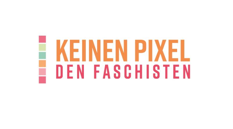 "Drei Fragen an ""Keinen Pixel den Faschisten"""